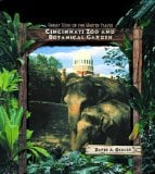 Cincinnati Zoo and Botanical Garden book written by David A. Oehler