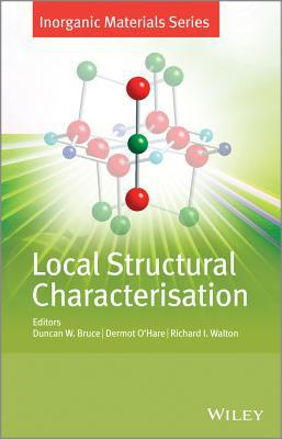 Local Structural Characterisation written by Duncan W. Bruce