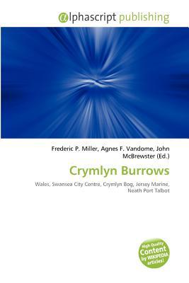 Crymlyn Burrows written by Frederic P. Miller
