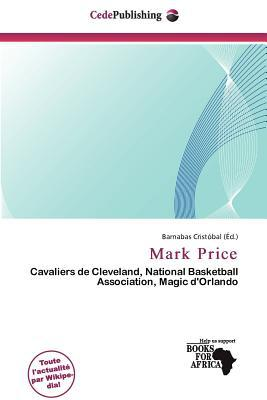 Mark Price written by Barnabas Crist Bal