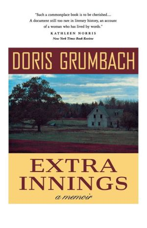 Extra Innings: A Memoir book written by Doris Grumbach
