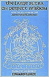 The Large Sutra on Perfect Wisdom: With the Divisions of the Abhisamayalankara book written by Edward Conze