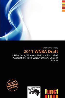 2011 WNBA Draft written by Emory Christer