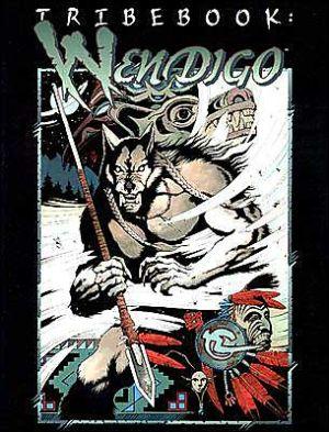 Tribebook: Wendigo book written by White W0Lf
