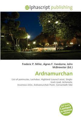 Ardnamurchan written by Frederic P. Miller