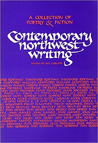 Contemporary Northwest Writing: A Collection of Poetry and Fiction written by Roy Carlson