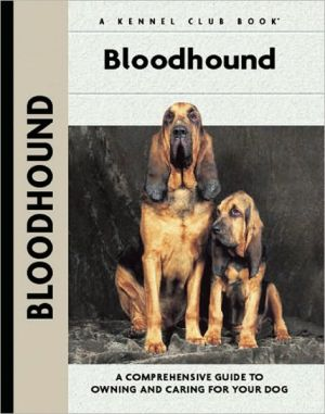 Bloodhound (Kennel Club Dog Breed Series) written by Nona Kilgore Bauer
