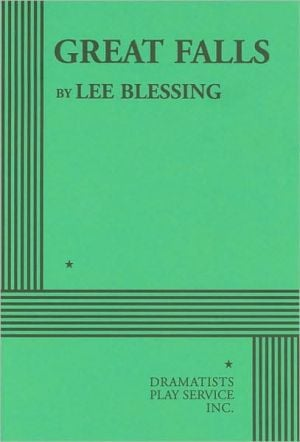 Great Falls book written by Lee Blessing