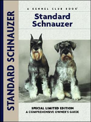 Standard Schnauzer: A Comprehensive Owner's Guide book written by Barbara M. Dille