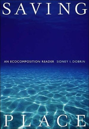 Saving Place book written by Sidney I. Dobrin