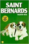 Saint Bernards book written by Martin Weil