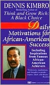 Daily Motivations for African-American Success book written by Dennis Kimbro