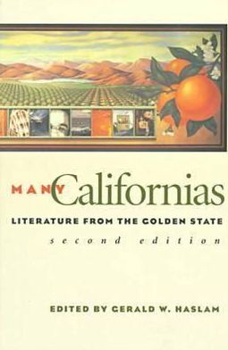 Many Californias: Literature from the Golden State written by Gerald W. Haslam