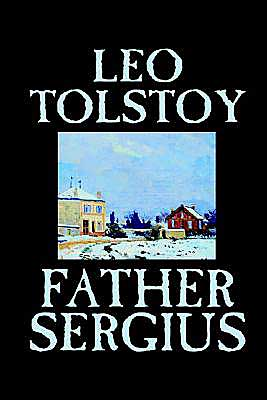 Father Sergius book written by Leo Tolstoy
