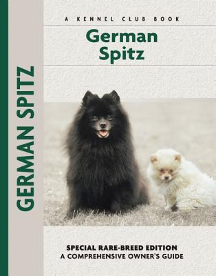 German Spitz (Comprehensive Owners Guides Series) written by Juliette Cunliffe