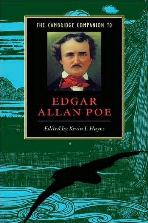 The Cambridge Companion to Edgar Allan Poe book written by Kevin J. Hayes