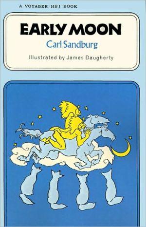 Early Moon book written by Carl Sandburg