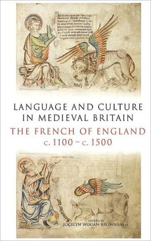 Language And Culture In Medieval Britain written by Jocelyn Wogan-Browne Et Al