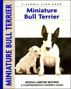 Miniature Bull Terrier (Comprehensive Owners Guides Series) book written by Muriel P. Lee