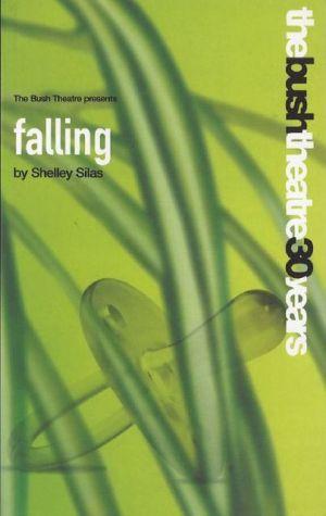 Falling book written by Shelley Silas