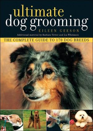 Ultimate Dog Grooming written by Eileen Geeson