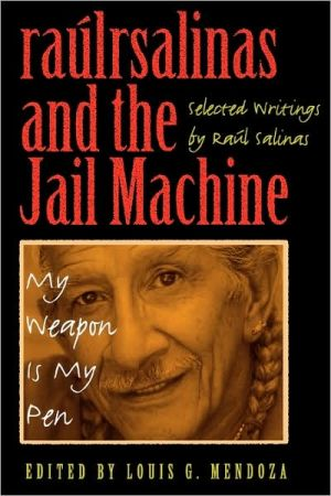 Raulrsalinas And The Jail Machine book written by Raul Salinas
