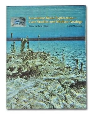 Lacustrine Basin Exploration written by American Association of Petroleum Geologists
