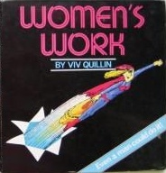 Women's work written by Quillin, Viv
