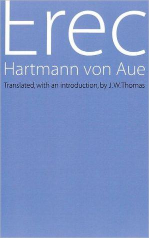 Erec book written by Hartmann Von Aue