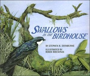 Swallows in the Birdhouse book written by Stephen R. Swinburne