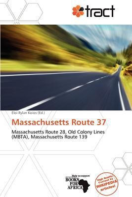 Massachusetts Route 37 written by Eloi Rylan Koios