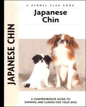 Japanese Chin (Comprehensive Owners Guides Series) written by Juliette Cunliffe