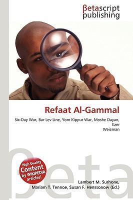 Refaat Al-Gammal written by Surhone, Lambert M. , Timpledon, Miriam T. , Marseken, Susan F.
