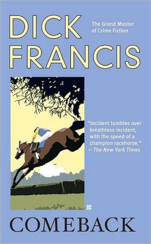 Comeback book written by Dick Francis