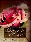 Letter Perfect book written by Cathy Marie Hake