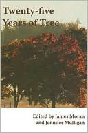 Twenty-Five Years of Tree book written by James Moran