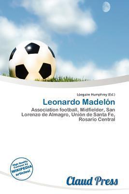 Leonardo Madel N written by L. Egaire Humphrey
