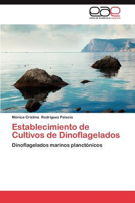Establecimiento de Cultivos de Dinoflagelados written by