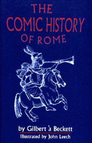 The comic history of Rome written by John Leech