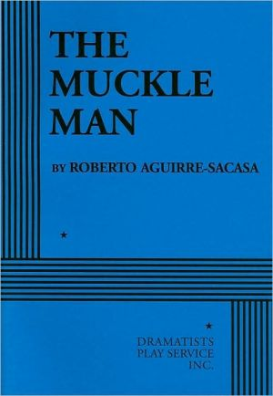 The Muckle Man book written by Roberto Aguirre-Sacasa