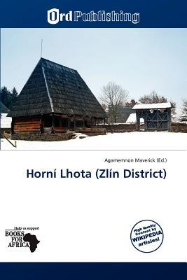 Horn Lhota (Zl N District) written by Agamemnon Maverick