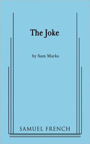 The Joke book written by Sam Marks