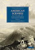 American Scenery: Or, Land, Lake, and River Illustrations of Transatlantic Nature (Cambridge... written by Nathaniel Parker Willis