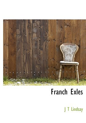 Franch Exles book written by Lindsay, J. T.
