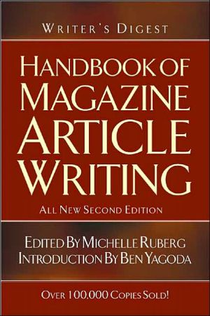 Writer's Digest Handbook of Magazine Article Writing book written by Writers Digest