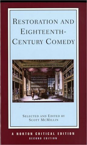 Restoration and Eighteenth-Century Comedy book written by Scott McMillin
