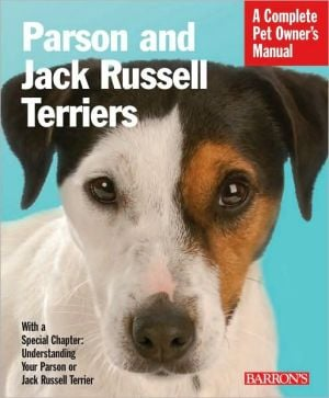 Parson and Jack Russell Terriers book written by D. Caroline Coile Ph.D.