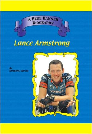 Lance Armstrong book written by Kimberly Garcia