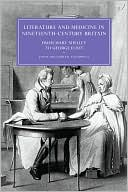 Literature and Medicine in Nineteenth-Century Britain: From Mary Shelley to George Eliot book written by Janis McLarren Caldwell
