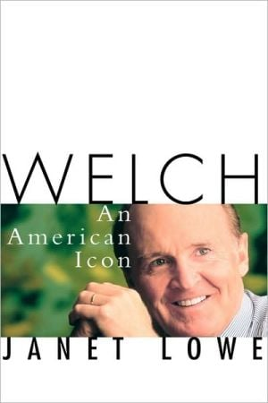 Welch: An American Icon book written by Janet C. Lowe